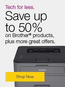 Tech for less. Save up to 50% on Brother® products, plus more great offers.