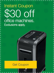 $30 off office machines. Exclusions apply.