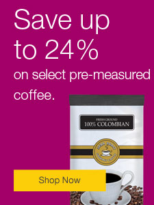 Save up to 24% on pre-measured coffee.