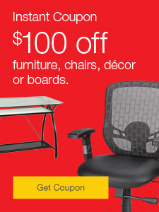 Instant coupon. $100 off furniture, chairs, décor or boards.
