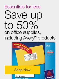 Essentials for less. Save up to 50% on office supplies, including Avery® products.