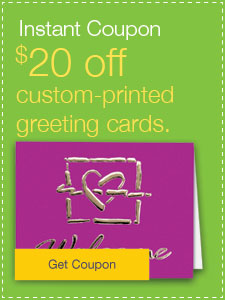 $20 off custom-printed greeting cards.