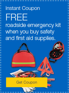 FREE roadside emergency kit when you buy safety and first aid supplies.