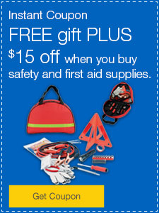 FREE gift PLUS $15 off when you buy safety and first aid supplies.