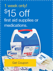 1 week only! $15 off first aid supplies or medications.