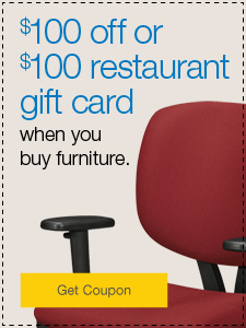 $100 off or $100 restaurant gift card when you buy furniture.