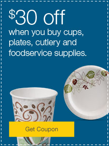 $30 off when you buy cups, plates, cutlery and foodservice supplies.