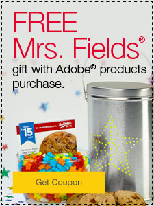FREE Mrs. Fields® gift with Adobe® products purchase.