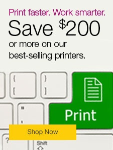 Save $200 or more on our best-selling printers.