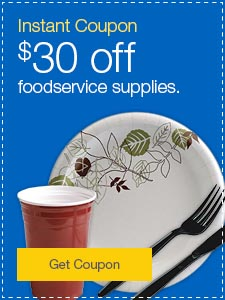 Instant coupon. $30 off foodservice supplies.
