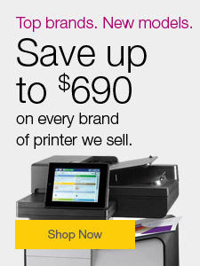Top brands. New models. Save up to $690 on every brand of printer we sell.
