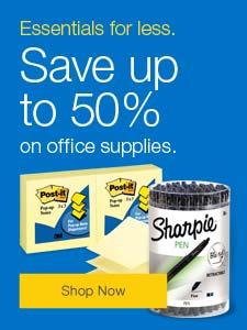 Essentials for less. Save up to 50% on office supplies.