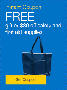 FREE gift or $30 off safety and first aid supplies..