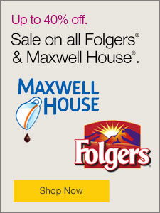 Up to 40% off. Sale on all Folgers® & Maxwell House®.