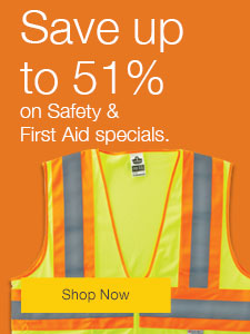 Save up to 65% on safety & first aid specials.