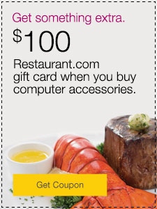 $100 Restaurant.com gift card when you buy computer accessories.