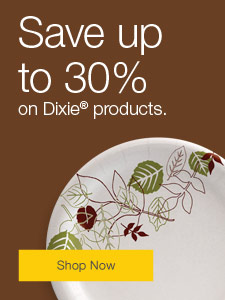 Stock the breakroom. Save up to 30% on Dixie®  products.
