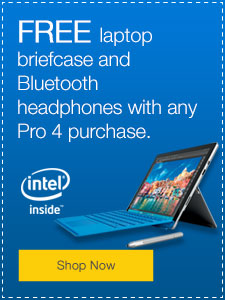 FREE laptop briefcase and Bluetooth headphones with any Pro 4 purchase.
