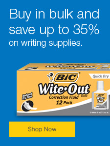 Buy in bulk and save up to 35% on writing supplies.