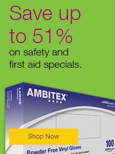 Save up to 37% on safety and first aid specials.