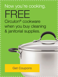 FREE Circulon® cookware when you buy cleaning and janitorial supplies.