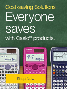 Cost-saving solutions. Everyone saves with Casio® products.