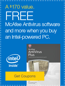 A $170 value. FREE McAfee Antivirus software and more when you buy an Intel-powered PC.