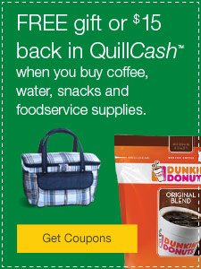 Your Choice - FREE gift or $15 back in QuillCash™.