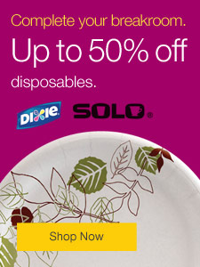 Complete your breakroom. Up to 50% off disposables.