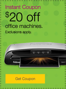 $20 off select office machines. Exclusions apply.
