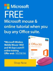 FREE Microsoft mouse and online tutorial when you buy any Office suite.
