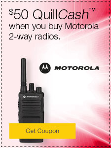 $50 QuillCash™ when you buy Motorola 2-way radios.