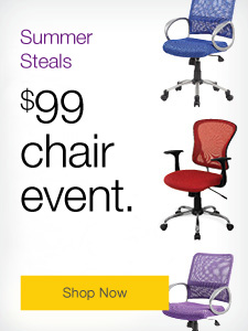 Summer steals. $99 chair event.