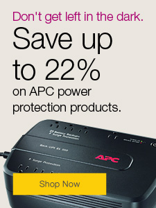 Don't get left in the dark. Save up to 22% on APC power protection products.