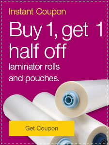 Buy 1, get 1 half off! laminator rolls and pouches.