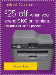 $25 off when you spend $199 on printers.