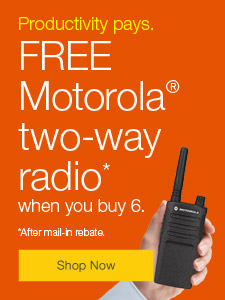 Productivity pays. FREE Motorola® two-way radio when you buy 6.