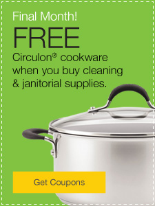 Final Month! FREE Circulon cookware when you buy cleaning and janitorial supplies.