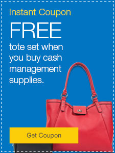 FREE tote set when you buy cash management supplies.