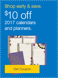 Shop early & save. $10 off 2017 calendars and planners.