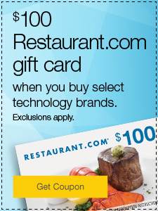 $100 Restaurant.com gift card when you buy select technology brands. Exclusions apply.