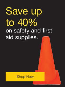 Save up to 40% on safety and first aid supplies.
