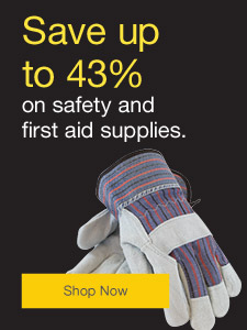 Save up to 43% on safety & first aid supplies.