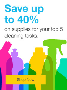 Save up to 40% on supplies for your top 5 cleaning tasks.