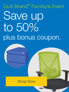 Quill Brand® Furniture Event. Up to 50%, plus Bonus Coupon.