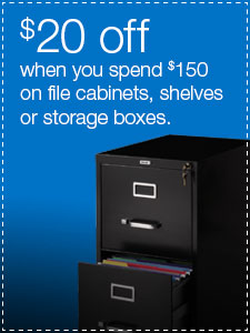 $20 off when you spend $150 on file cabinets, shelves or storage boxes.