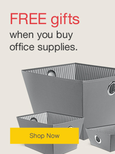 FREE gift when you buy office supplies.