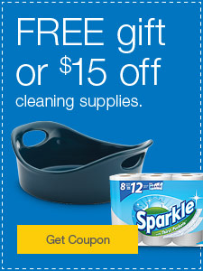 FREE gift or $15 off cleaning supplies.