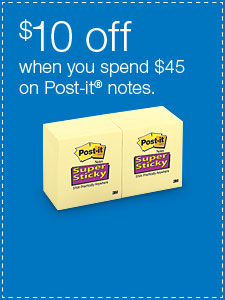 $10 off when you spend $45 on Post-it® notes.