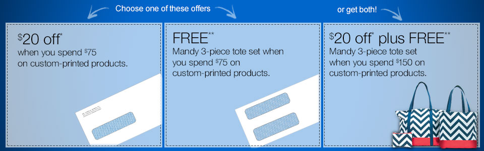 $20 off*, plus FREE Mandy 3-piece tote set** when you spend $150 on custom-printed products.